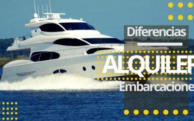 Diferencias entre las distintas embarcaciones de alquiler